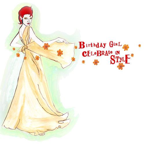 BIRTHDAY GIRL CELEBRATE IN STYLE GREETING CARD