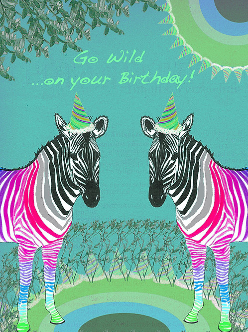 GO WILD...ON YOUR BIRTHDAY ZEBRA GREETING CARD