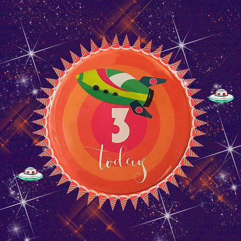 """3 TODAY"" SPACESHIP PIN BADGE GREETING CARD"