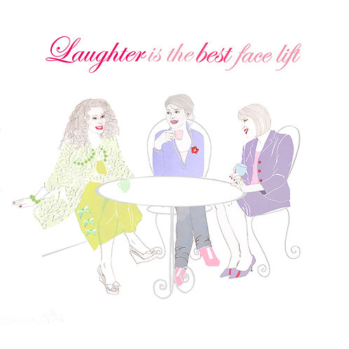 LAUGHTER IS THE BEST FACE LIFT GREETING CARD