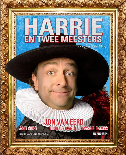 Harrie en Twee Meesters 2013