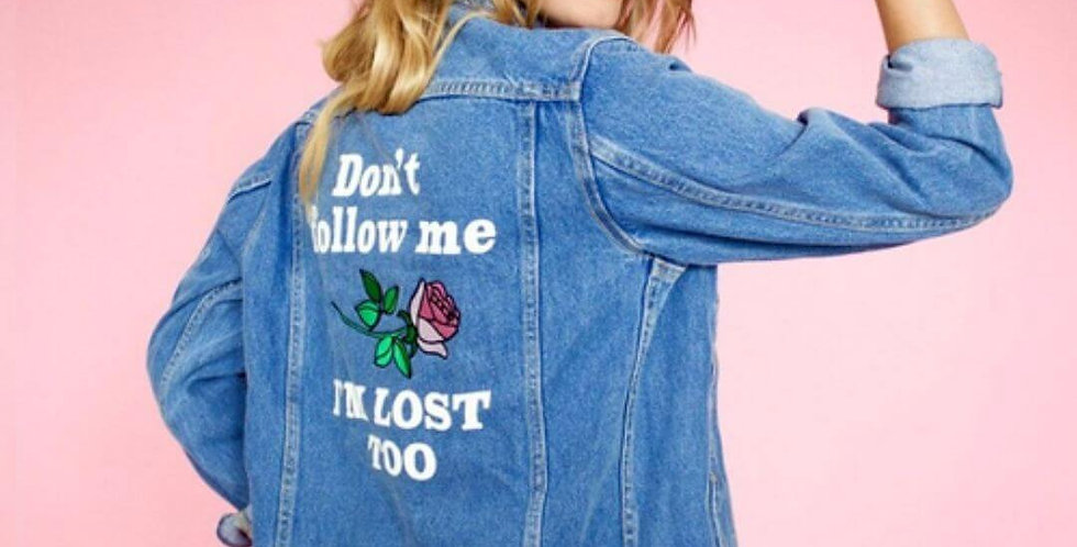 Don't Follow Me Denim Jacket