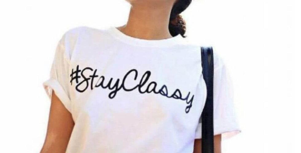 Stay Classy Elegant Summer T-Shirt