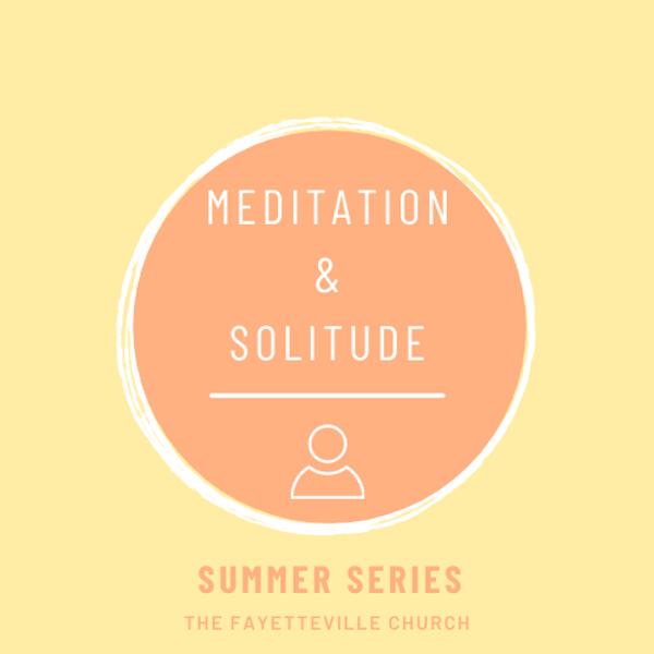 Meditation and Solitude