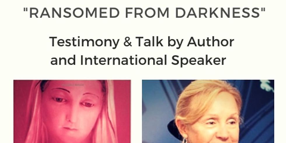 """Moira Noonan """"Ransomed from Darkness"""" Talk"""