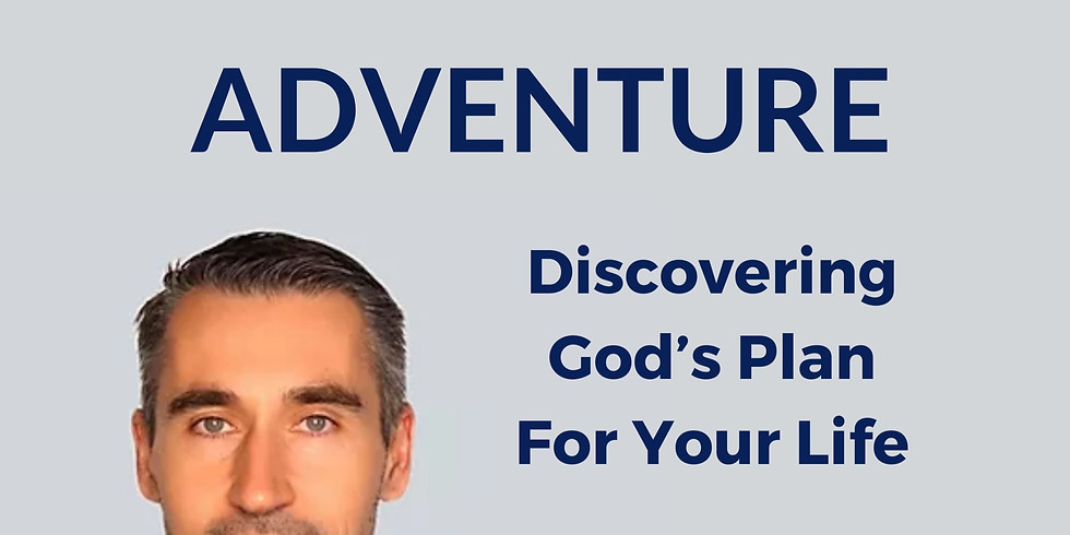"""Filip Ponulak """"The Great Adventure - Discovering God's Plan For Your Life"""" Talk"""