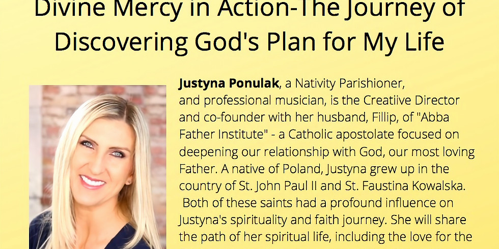 Divine Mercy in Action - the Journey of Discovering God's Plan For My Life