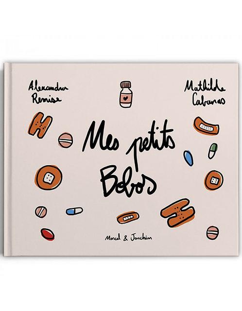Marcel & Joachim Mes petits bobos A.Remise & Mathilde Cabanas