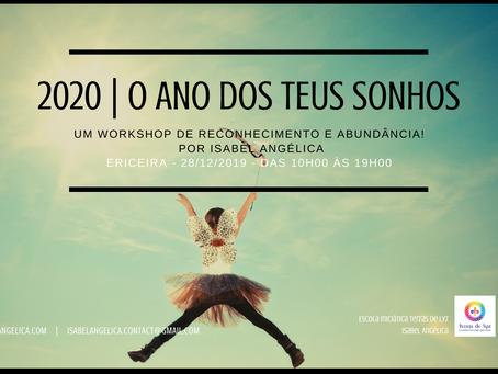 2020 | O Ano dos teus Sonhos - Workshop facilitado por Isabel Angélica - Ericeira - 28/12/2019