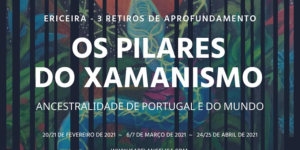 Os Pilares do Xamanismo - Retiros presenciais na Ericeira