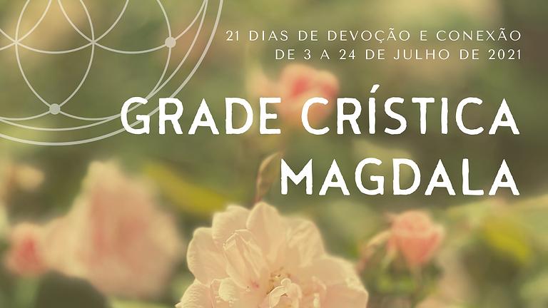 Grade Crística Magdala - 21 Dias de Devoção e Conexão