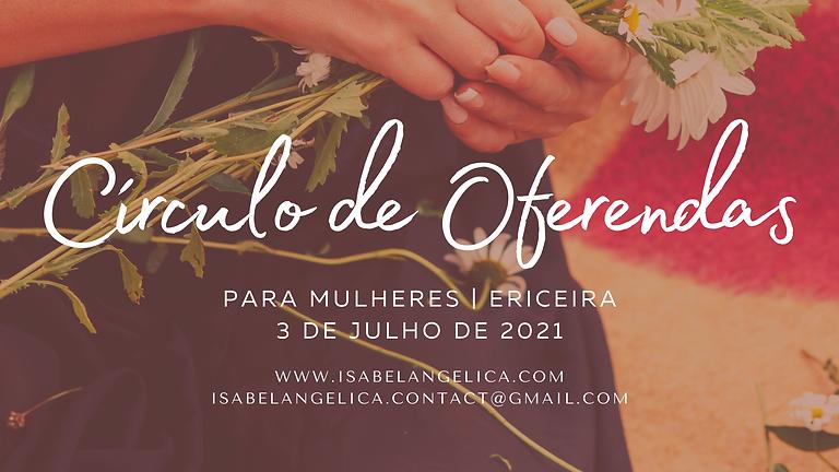 Círculo de Oferendas - apenas para mulheres