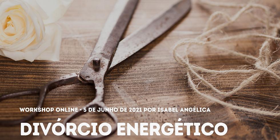Divórcio Energético - workshop online