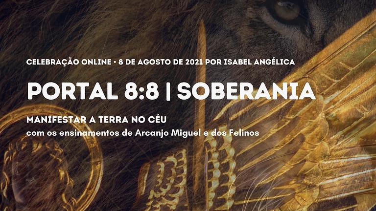 Portal 8:8 | Soberania com a sabedoria de Arcanjo Miguel e dos Felinos