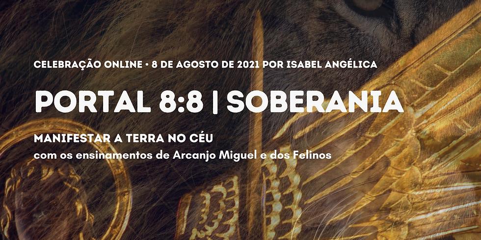 Portal 8:8   Soberania com a sabedoria de Arcanjo Miguel e dos Felinos