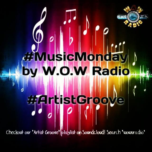 #MusicMOnday on Artist Groove