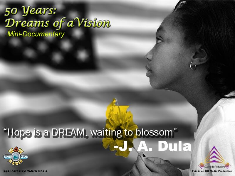 50 Years: Dreams of a Vision