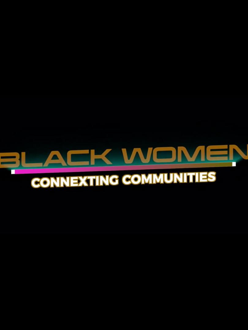 Black Women Connexting Communities