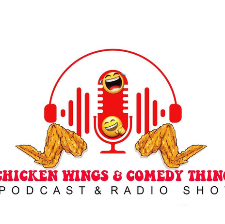 Chicken Wings & Comedy Things
