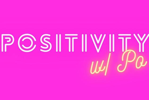 Positivity w/ Po