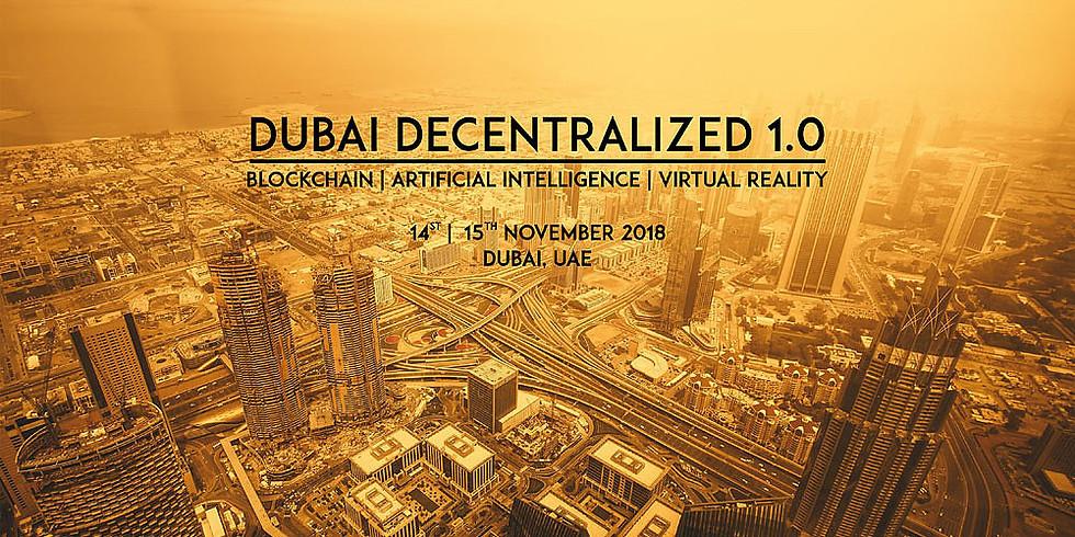 DUBAI - DECENTRALIZED 1.0