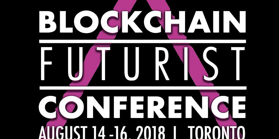 TORONTO - BLOCKCHAIN FUTURIST CONFERENCE