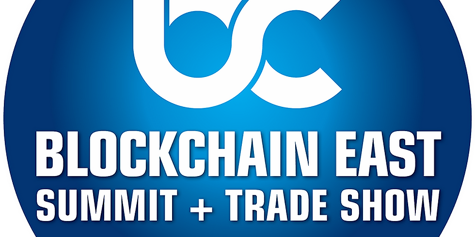 NEW YORK - BLOCKCHAIN EAST SUMMIT AND TRADE SHOW