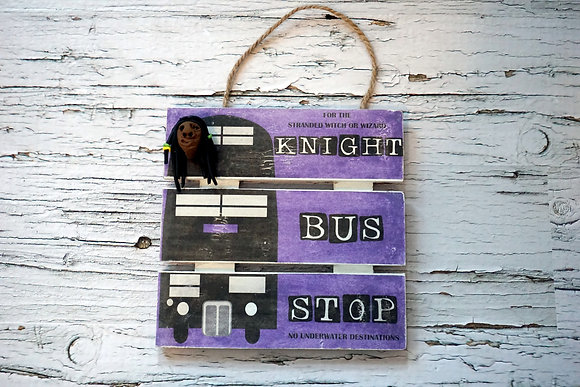 Knight Bus Stop Sign