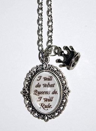 Queens Rule Necklace