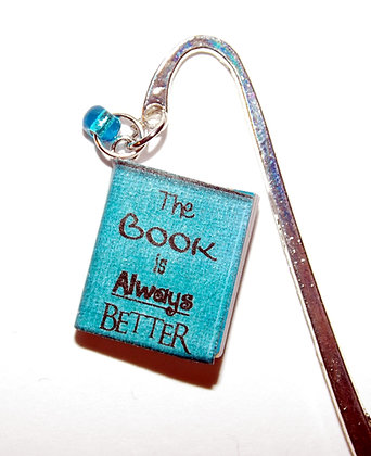 The Book Is Always Better Bookmark