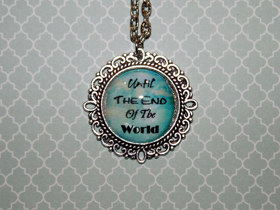 Till The End Of The World Necklace