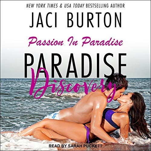 Paradise Discovery Passion in Paradise, Book 1