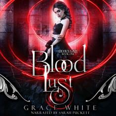 Blood Lust: A Reverse Harem Paranormal Romance Devil's Gate Series, Book 1
