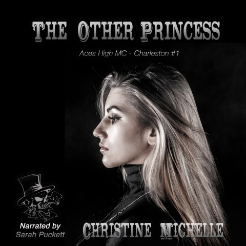 The Other Princess: Aces High MC Aces High MC - Charleston, Book 1