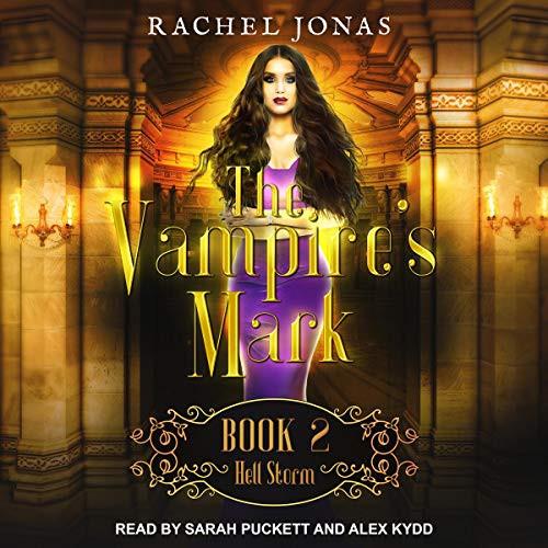 Hell Storm Vampire's Mark, Book 2