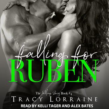 Falling for Ruben by Tracy Lorraine