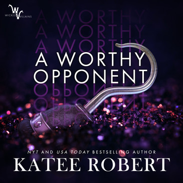 A Worthy Opponent by Katee Roberts