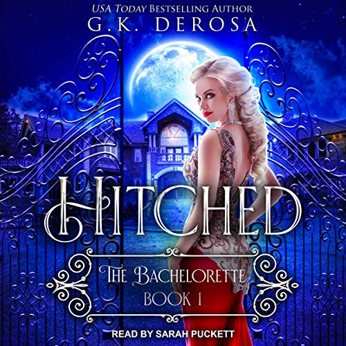 Hitched: The Bachelorette Hitched Series, Book 1