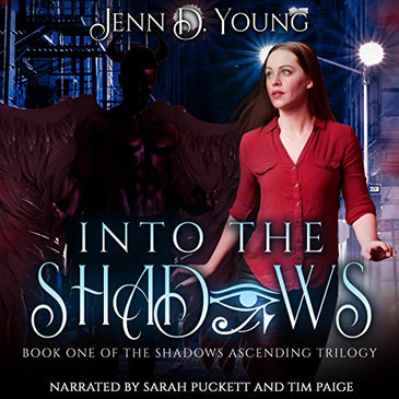 Into the Shadows (Shadows Ascending Trilogy, Book 1) by Jenn D. Young