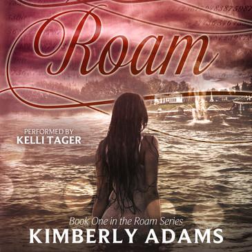 Roam (The Roam Series, Book 1) by Kimberly Adams