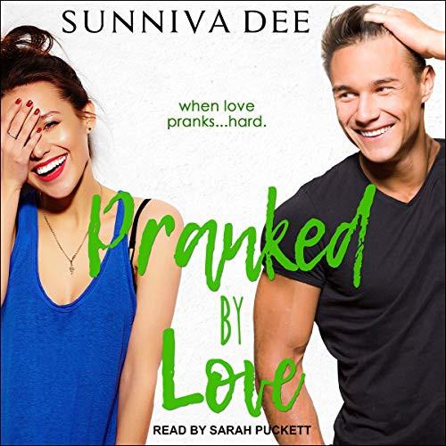 Pranked by Love #LovePranks, Book 2