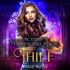 Thief Academy of Unpredictable Magic, Book 3