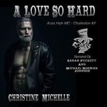 A Love So Hard Aces High MC - Charleston, Book 2