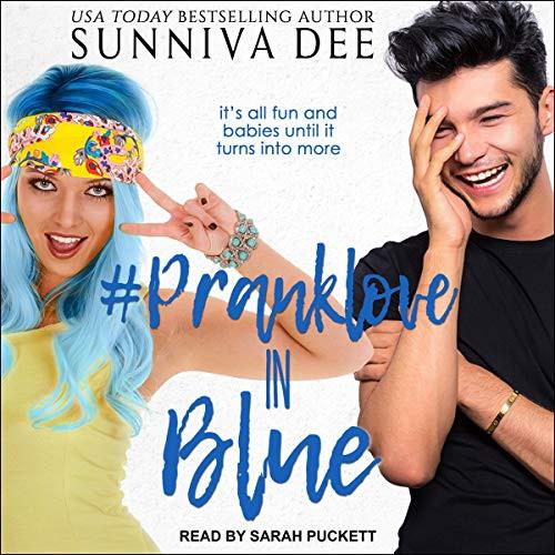 #PrankLove in Blue #LovePranks Series, Book 3