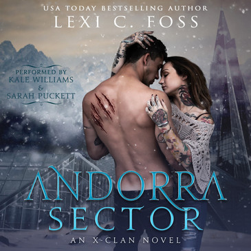 Andorra Sector (X-Clan Series, Book 1) by Lexi C. Foss