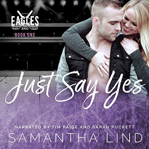 Just Say Yes Indianapolis Eagles, Book 1