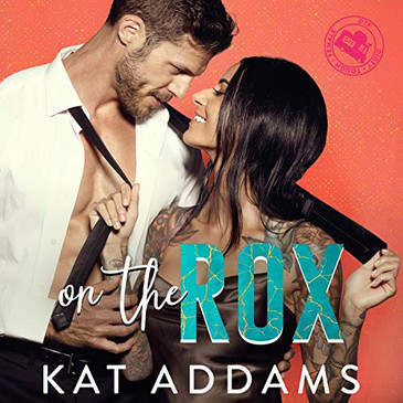 On The Rox by Kat Addams