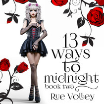 13 Ways to Midnight: Book Two The Midnight Saga, Book 2