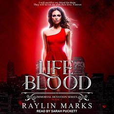 Life Blood Immortal Devotion, Book 1