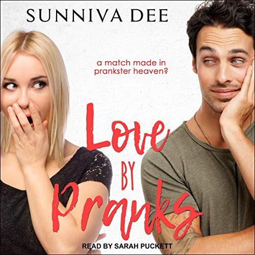 Love by Pranks #LovePranks, Book 1